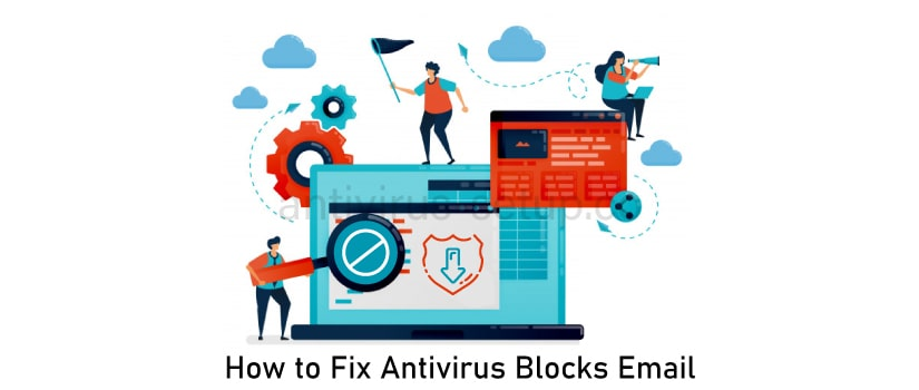 How to Fix Antivirus Blocks Email