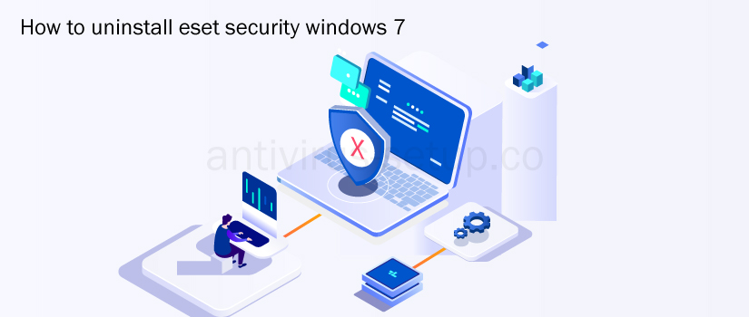 How To Uninstall Eset Security Windows 7